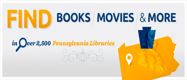 Find Books, Movies, and more in a PA Library This link to an exterior site opens in a new window.